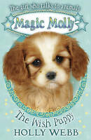 """NEW"" The Wish Puppy (Magic Molly), Webb, Holly, Book"
