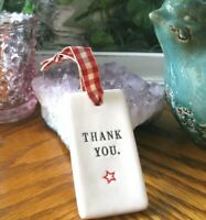 "New Rae Dunn Classic by Magenta Special Edition Ceramic ""Thank You"" Gift Tag"