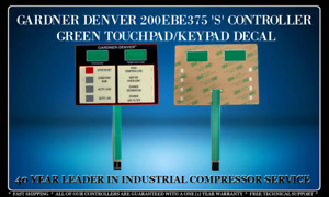 GARDNER DENVER 200EBE375 'S' CONTROLLER GREEN TOUCHPAD/KEYPAD DECAL