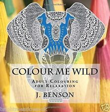 Colour Me Wild Animal Lover Adult Colouring Book Creative Art Therapy Relax Owls