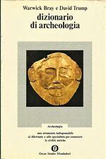 DIZIONARIO DI ARCHEOLOGIA di Warwick Bray e David Trunp 1973 Mondadori oscar