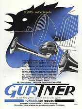 PUBLICITE GURTNER SUPERLUXE AVERTISSEUR POUR AUTO PONTARLIER DE 1933 FRENCH AD