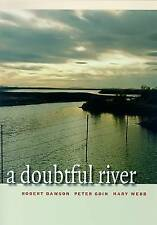 NEW A Doubtful River (Environmental Arts and Humanities) by Robert Dawson