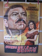 A4190 Cuando ¡Viva Villa! es la muerte Pedro Armendáriz,  Alma Rosa Aguirre,  Ca