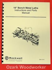 "ROCKWELL 10"" Bench Metal Lathe Operating/Part Manual 0587"