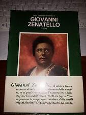 GIOVANNI ZENATELLO TENORE biografia NINA ZENATELLO CONSOLARO 1976 rarissimo