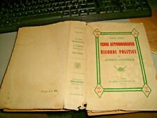 1831-1914 CENNI AUTOBIOGRAFICI E RICORDI POLITICI di A. GIANNELLI - MILANO 1926