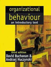 Organizational Behaviour : An Introductory Text, Zynski, Buchanan, Prof David, V