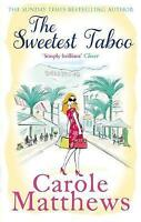 The Sweetest Taboo by Carole Matthews (Paperback) NEW Book