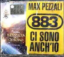 MAX PEZZALI 883 Ci Sono Anch'Io CD Single SIGILLATO IL PIANETA DEL TESORO REGALO