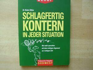Schlagfertig kontern in jeder Situation von Dr. Dieter Zittlau (TB, 1998)