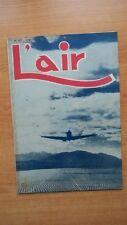 L'AIR revue hebdomadaire provisoirement bimensuelle n° 557 : 5 septembre 1945