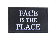 FACE IS THE PLACE ARMY LOGO Tactical MORALE BADGE HOOK PATCH  sh  857