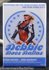 "Debbie Does Dallas Movie Poster 2"" X 3"" Fridge / Locker Magnet. X-Rated"