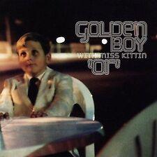 Miss Kittin, Golden Boy, Or, Very Good Extra tracks