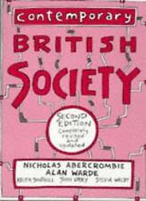 Contemporary British Society: A New Introduction to Sociology,Nicholas Abercrom