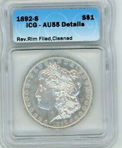 1892-S Morgan Silver Dollar ICG AU55 ALMOST UNCIRCULATED LOOKS MUCH NICER - RARE