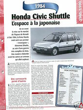 Honda Civic Shuttle 4WD 4 Cyl. 1984 Japan Japon Car Auto Voiture FICHE FRANCE