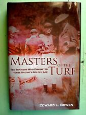 MASTERS OF THE TURF BY EDWARD L. BOWEN - OLD FRIENDS CHARITY