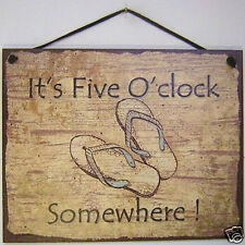 Five 5 O' Clock Somewhere Sign Sandles Drinking Bar Corona Glasses Martini Beer