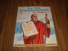 THE TEN COMMANDMENTS FOR CHILDREN Mary Alice Jones Rand McNally Giant Ill. 1956