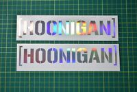 JDM Hoonigan Foil Sticker Decal for Car or Van - Euro Jap Dub Tengoku Illest