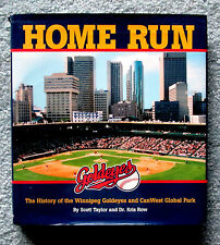 Home Run The History of the Winnipeg Goldeyes by Scott Taylor & Kris Row  jmc