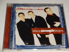 CDH Phillips, Craig & Dean: Where Strength Begins (1997 Star Song)