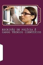 Escrivao de Policia e Cargo Tecnico Cientifico by Valdemir Menezes (2015,...