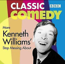 MORE STOP MESSING ABOUT - KENNETH WILLIAMS - CLASSIC BBC COMEDY NEW UNSEALED CD
