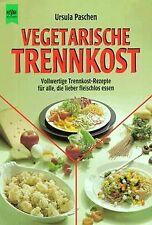 Vegetarische Trennkost von Paschen, Ursula   Buch   Zustand akzeptabel