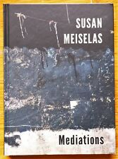 SIGNED - SUSAN MEISELAS - MEDIATIONS - 2018 1ST EDITION & 1ST PRINTING - FINE
