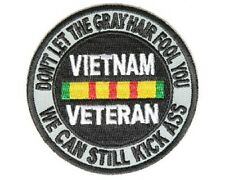 "(ZDO) DON'T LET THE GRAY HAIR FOOL YOU,KICK ASS 3"" patch (4191D) VIETNAM VETERAN"