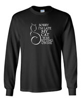 Mens Sorry I'm Late My Cat Was Sitting On Me T Shirt Cat Lovers Tee Long Sleeve