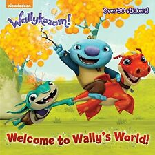 Welcome to Wallys World! (Wallykazam!) (Pictureback(R)) by Golden Books