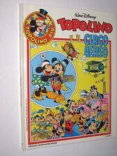 TOPOLINO PIU' - TOPOLINO E IL CIRCO AEREO - NUOVO -