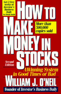 How to Make Money in Stocks: A Winning System in Good Times or Bad - GOOD