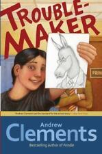 Troublemaker by Andrew Clements (2011, Hardcover)
