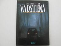 LES CHEMINS DE VADSTENA EO2009 TBE/TTBE EDITION ORIGINALE