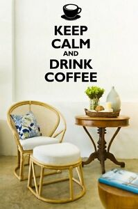 Keep Calm and Drink Coffee Wall Sticker for Dinning Room Coffee Shop Restaurant