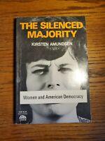 THE SILENCED MAJORITY: WOMEN AND AMERICAN DEMOCRACY - Kirsten Amundsen - 1971