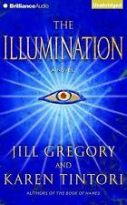 The Illumination by Jill Gregory and Karen Tintori (2015, CD, Unabridged)