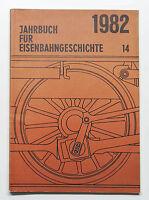 DGEG Jahrbuch für Eisenbahngeschichte Band 14 - 1982 - Dumjahn, Mainz