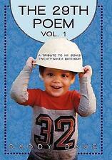 The Twenty-Ninth Poem : A Tribute to My Son's Twenty-Ninth Birthday by Daddy...