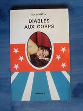 roman Ed Martin DIABLES AUX CORPS ( Série B 1971 ) bel état