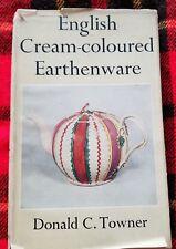 English Cream-coloured Earthenware (circa 1957) HC/DJ Donald C. Towner