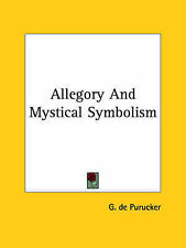 USED (LN) Allegory And Mystical Symbolism by G. de Purucker