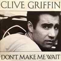 "CLIVE GRIFFIN - Don't Make Me Wait (12"") (VG/VG)"