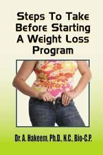 Steps to Take Before Starting a Weight-Loss Program by A. Hakeem (2015,...