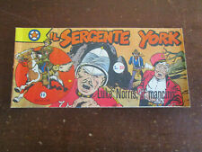 IL SERGENTE YORK STRISCIA 3° SERIE N.11 LUKE NORRIS IL MANCINO AUDACE 1954